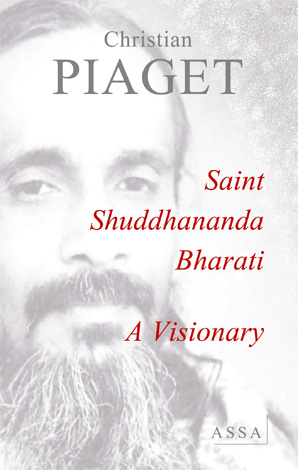 Saint Shuddhananda Bharati, A Visionary